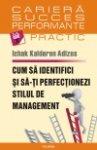 Cum sa identifici si sa-ti perfectionezi stilul de management