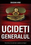 Ucideti generalul
