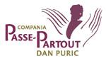 Compania de teatru Passe Partout- Dan Puric va invita, in acest weekend, la Teatrul de pe Lipscani