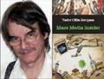 """Lansare de carte la Libraria Bastilia din Bucuresti: """"Mass media insider"""" de Tudor Calin Zarojan"""