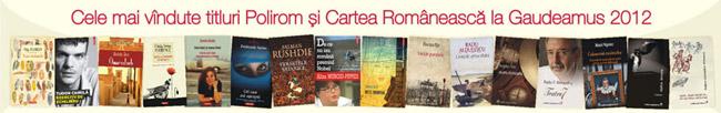 Cele mai vindute titluri Polirom si Cartea Romaneasca la Gaudeamus 2012
