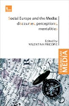 Social Europe and the Media: discourses, perceptions, mentalities