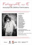 """Coca Bloos, Ruxandra Cesereanu, Lia Bugnar in expozitia """"FotografIE cu IE"""""""