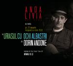 "Dorin Andone & ""Uriasul cu ochi albastri"", la Andalivia Art Club"