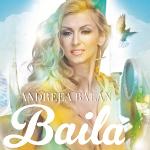 """Cu noul single, """"Baila"""", Andreea Balan vrea sa reinventeze show-ul de dans in televiziune"""