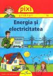 Pixi stie tot – energia si electricitatea