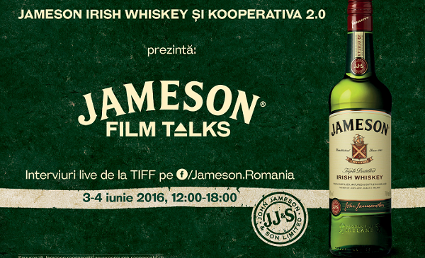 Jameson Irish Whiskey și Kooperativa 2.0 prezintă: Jameson Film Talks
