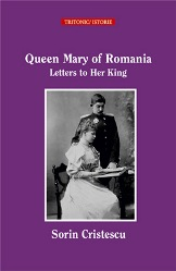 Queen Mary of Romania – Letters to Her King