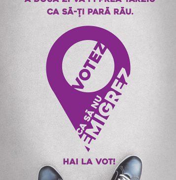 VOTEZ CA SĂ NU EMIGREZ! O campanie de conștientizare a importanței votului