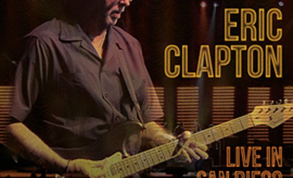 """Eric Clapton lanseaza """"Live in San Diego with Special Guest JJ Cale"""" pe DVD si Blu-Ray"""