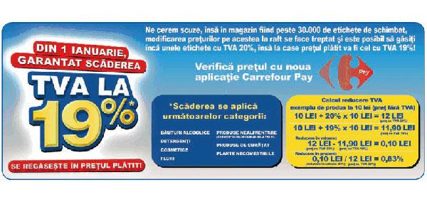 Carrefour România: garantat scăderea TVA-ului la 19% se regăseşte în preţul plătit, începând cu 1 ianuarie 2017