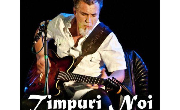 Concert Timpuri Noi la Hard Rock Cafe pe 16 februarie