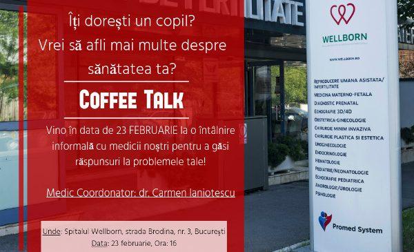 Wellborn lansează un concept unic: CoffeeTalk – discuții informale și Open Day