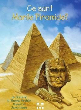 Ce sunt Marile Piramide