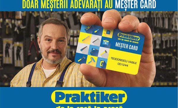 MEŞTER CARD, unicul card pentru meşterii adevăraţi vine acum la Praktiker cu un plus de avantaje