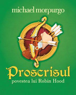 Proscrisul – Povestea lui Robin Hood