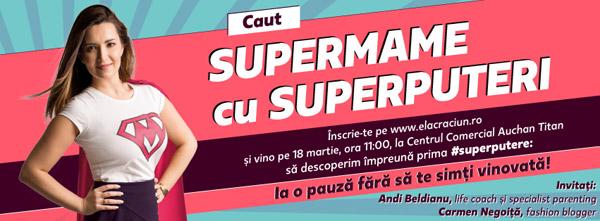 Ela Crăciun vine în Centrul Comercial Auchan Titan la primul eveniment dedicat Super-mamelor