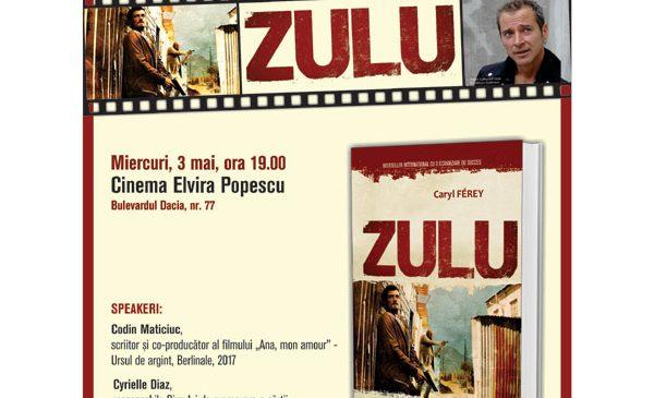 """Caryl Ferey, autorul romanului """"Zulu"""" își lansează volumul în România și vă invită la proiecția gratuită a filmului inspirat de carte"""