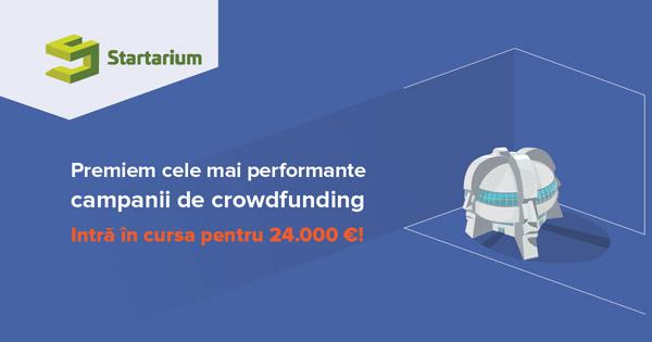 Premii de până la 24.000 de euro pentru campaniile de crowdfunding finanțate în Startarium