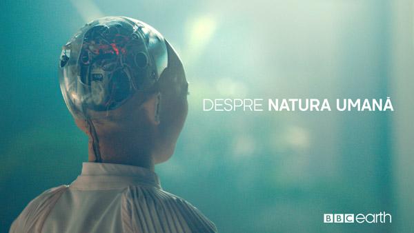 BBC Earth împreună cu robotul umanoid 'Sophia' vor explica ce înseamnă să fii om în noul sezon intitulat Despre Natura Umană