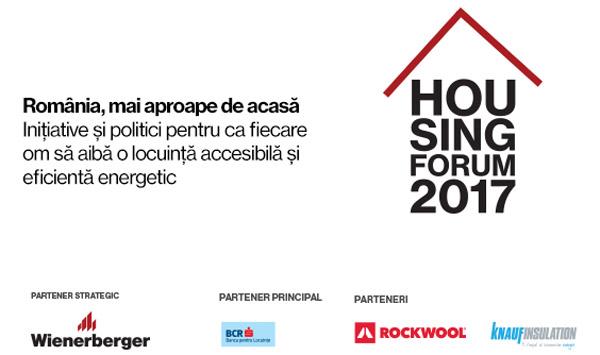 Housing Forum 2017. România, mai aproape de acasă. Inițiative și politici pentru ca fiecare om să aibă o locuință accesibilă și eficientă energetic