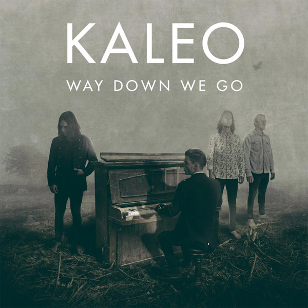 kaleo_way-down-we-go