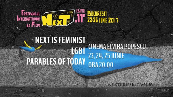 Cinema-ul întâlnește politica la NexT: LGBT, NexT Is Feminist și câteva Parables of Today