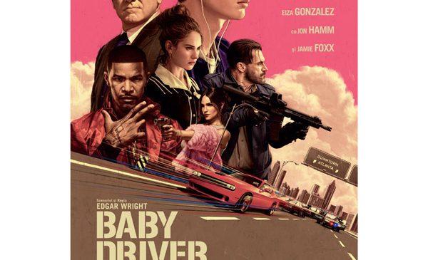 """""""Baby Driver"""" accelerează adrenalina la cinema"""