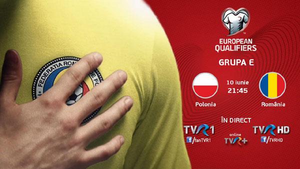 Ultima şansă pentru Mondiale: Polonia – România, live la TVR