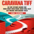 Afis Caravana TIFF 2017