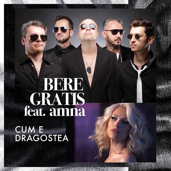 Bere Gratis feat. Amna - Cum e dragostea