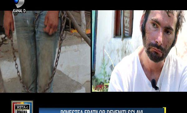 "Povestea fratilor deveniti sclavi, duminica, de la ora 20:00, la ""Asta-i Romania!"""
