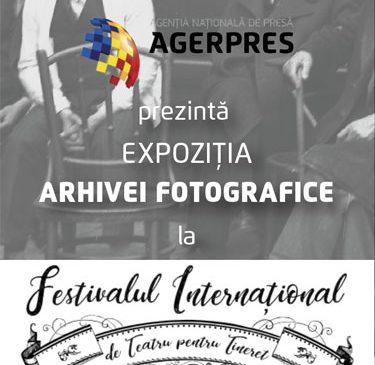 """AGERPRES prezintă expoziția arhivei fotografice la Festivalul Internațional de Teatru pentru Tineret """"Gr. Vasiliu Birlic"""""""