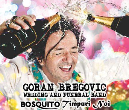Bosquito si Timpuri Noi canta alaturi de Goran Bregovic la Arenele Romane