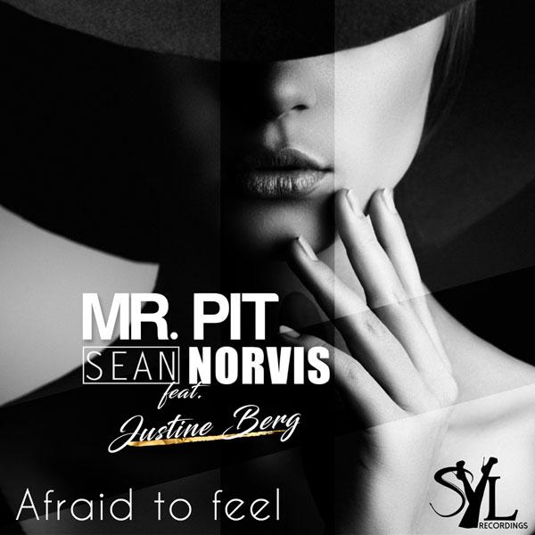 Mr. Pit, Sean Norvis si Justine Berg, Afraid to feel