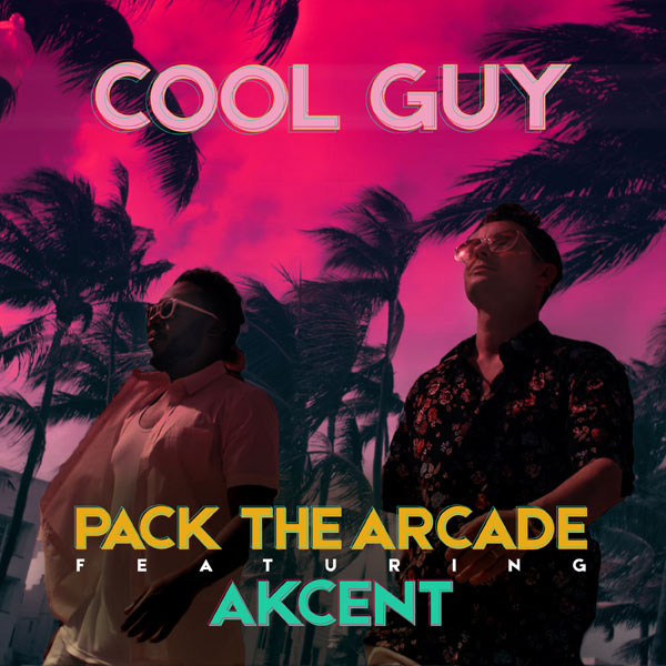 Pack The Arcade feat. Akcent, Cool Guy