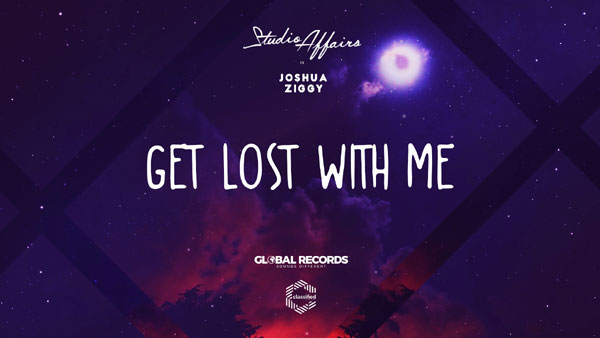 Studio Affairs feat. Joshua Ziggy, Get Lost With Me