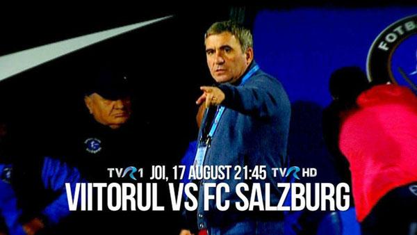 Live la TVR: Viitorul, în play off-ul Europa League, cu FC Salzburg