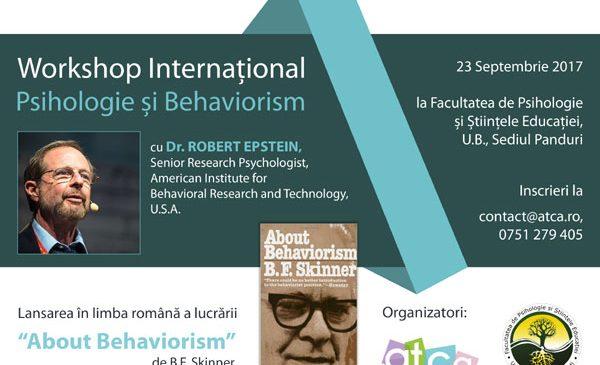 Eveniment unic în România: ATCA organizează primul Workshop Internațional de Psihologie și Behaviorism cu Dr. Robert Epstein