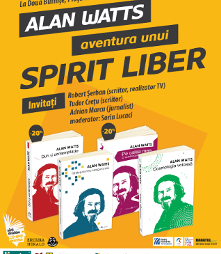 Eveniment: ALAN WATTS – Aventura unui spirit liber