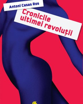 Cronicile ultimei revoluții