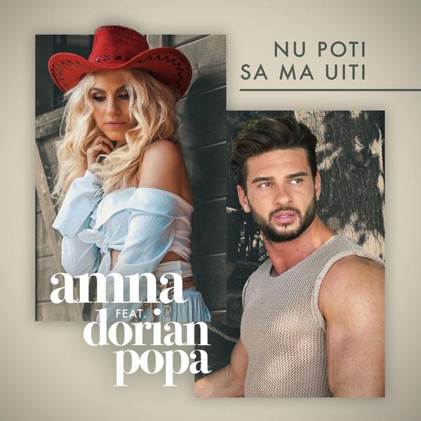 Amna feat. Dorian Popa, Nu poti sa ma uiti