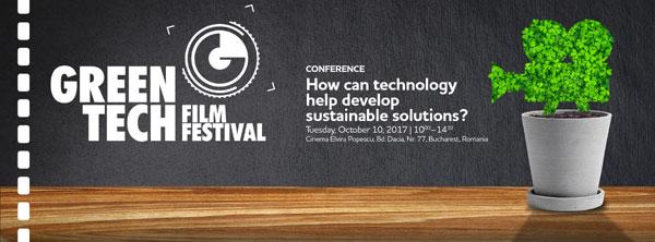 """Conferința Internațională """"Cum poate ajuta tehnologia la dezvoltarea soluțiilor sustenabile"""" organizată în luna octombrie la București"""