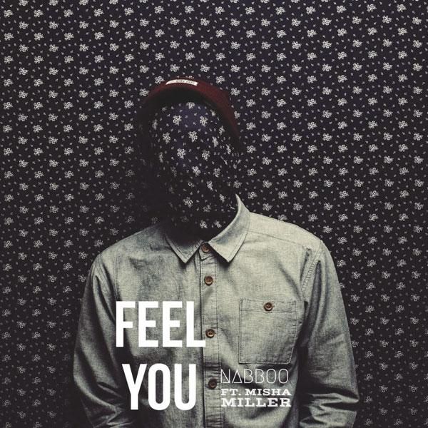 Feel You, naBBoo feat. Misha Miller