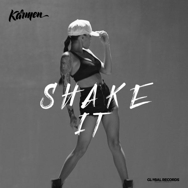 Karmen, Shake It