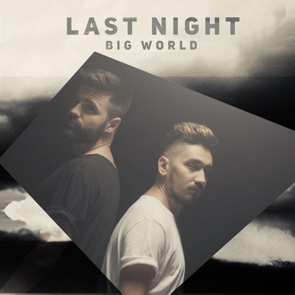 Last Night, Big World