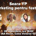 Seara YP dedicata Marketingului pentru Festival