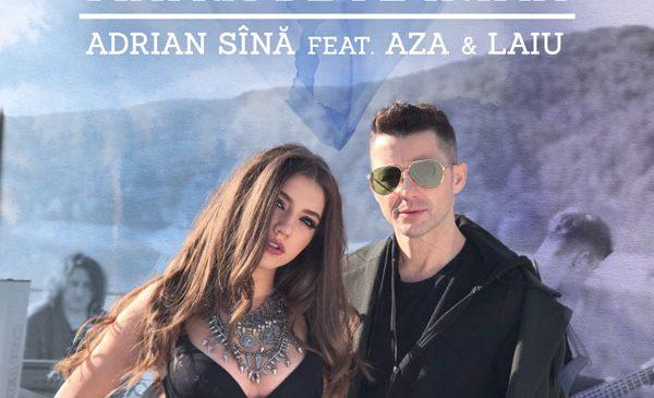 """Adrian Sina colaboreaza cu Aza si Laiu pentru cel mai nou single – """"Piatra de pe inima"""""""