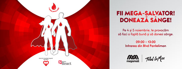 Campanie donare de sange Fii Mega-Salvator!Doneaza Sange!