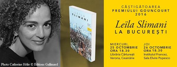 Leïla Slimani, câștigătoarea premiului Goncourt 2016 la București